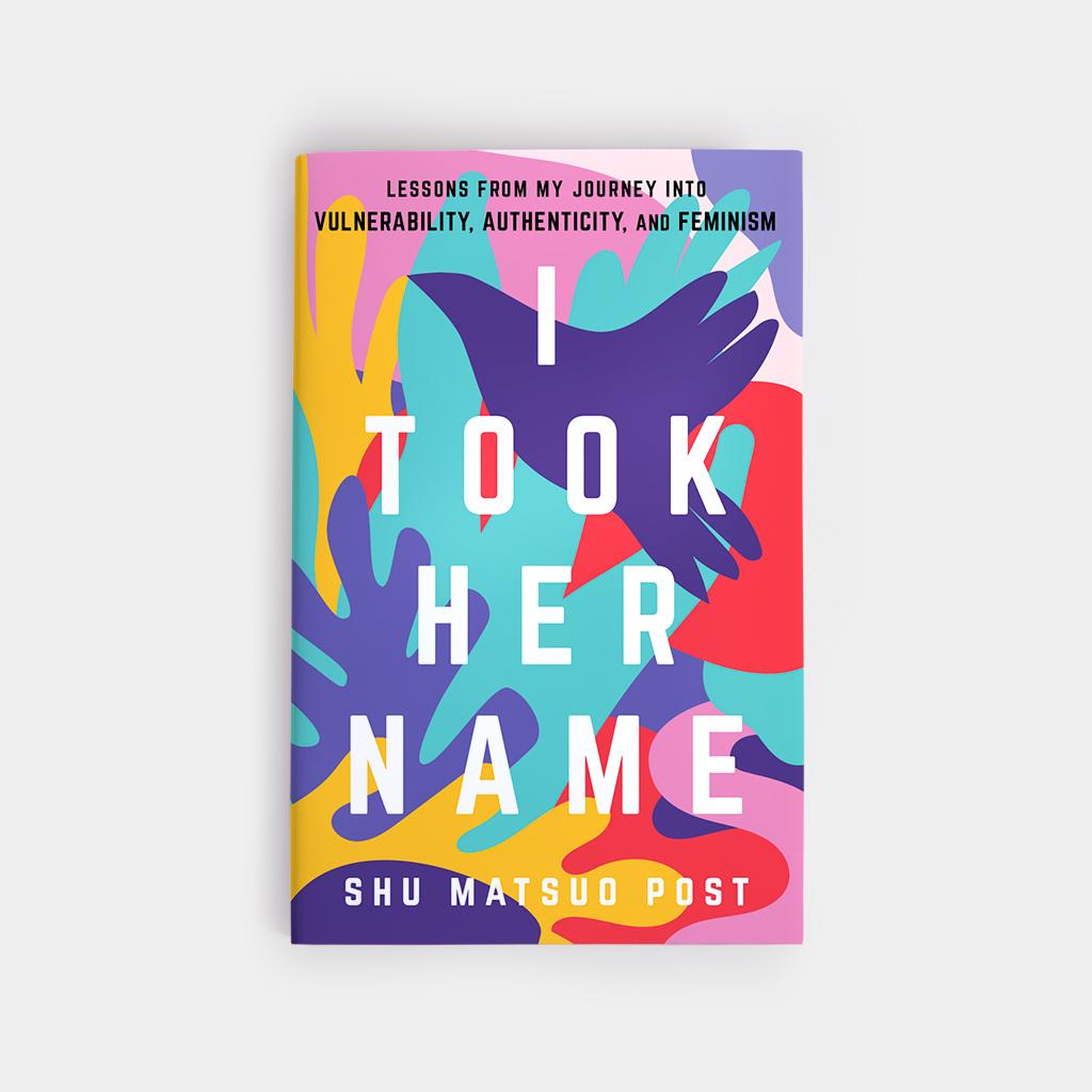 I Took Her Name - annadorfman.com