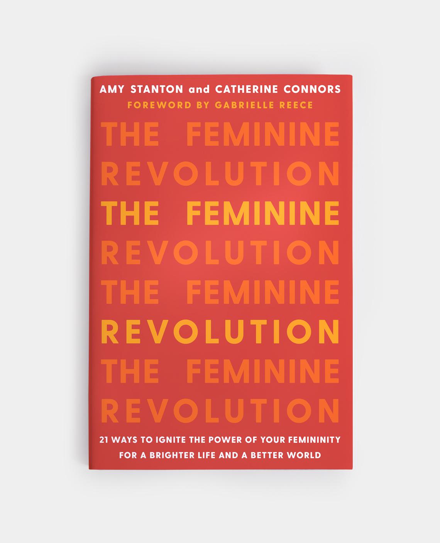 The Feminine Revolution - annadorfman.com