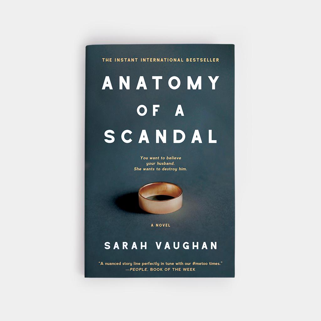 Anatomy of a Scandal - annadorfman.com